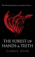 The Forst of Hands and Teeth