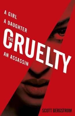 Review: The Cruelty by Scott Bergstrom