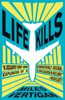 Life Kills