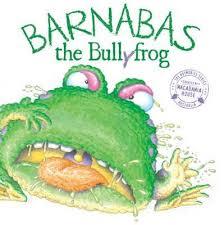 Barnabas the Bulllyfrog