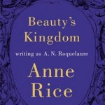 Beauty's Kingdom A.N. Roquelaure