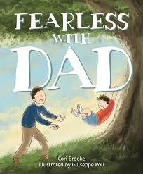 Fearless with Dad