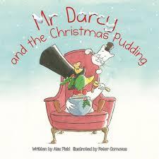 Mr Darcy and the Christmas Pudding