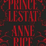 Prince Lestat book cover Anne Rice