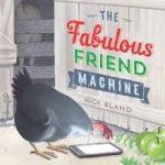 the-fabulous-friend-machine