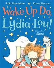 Wake up Do Lydia Lou