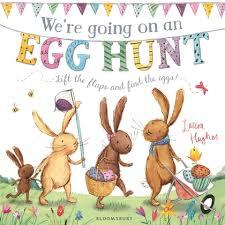 We're Going on an Egg Hunt Laura Huges