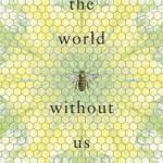 World Without Us Mireille Juchau