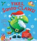 Yikes Santa Claws